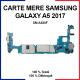 Carte mère pour Samsung Galaxy A5 2017 - SM-A520F