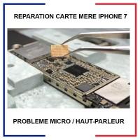Réparation carte mere iphone 7 - probleme audio ou micro